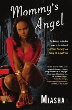 Mommy's Angel: A Novel, http://www.amazon.com/dp/1416542485/ref=cm_sw_r_pi_awd_R37Csb0WYQ71K