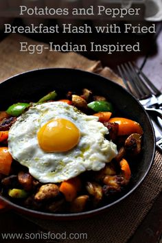 Potatoes and Pepper Breakfast Hash with Fried Egg-Indian Inspired using #SafestChoice Eggs