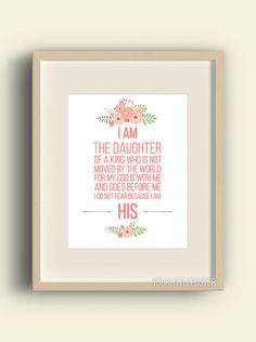 I am his - I am the daughter of a King, Christian printable wall art, Scripture print, Bible verse, Coral baby girl nursery decor, floral