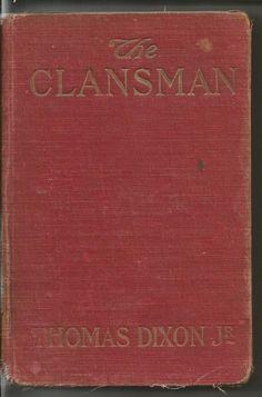 1905 The Clansman by Thomas Dixon Jr KKK The by TheIDconnection, $95.00