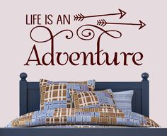 Life is an Adventure -Vinyl Lettering wall decals words graphics decal Home nursery childrens kids bredroom sticker decor itswritteninvinyl by itswritteninvinyl on Etsy