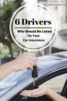 Who should be listed on car insurance policy? We've got 6 household members you should consider.