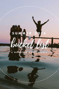 What better way to kick off the summer then by creating a bucket list? Click through to find out what's on mine!