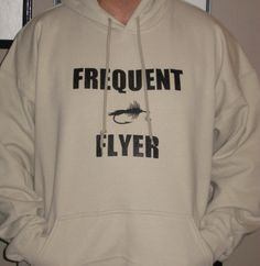 Fly Fishing Hoodie - Frequent Flyer