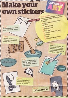 a recipe for making your own stickers -      source: 'the comic' -  Guardian newspaper 17.11.07