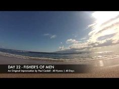 Paul Cardall: 40 Hymns - Day 22 Fishers of Men - YouTube