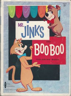 Jinks and BooBoo' Authorized Edition 1963 Hanna… Classic Cartoon Characters, Cartoon Tv Shows, Classic Cartoons, Vintage Coloring Books, Vintage Children's Books, Vintage Cartoon, Vintage Comics, Saturday Morning Cartoons, Hanna Barbera