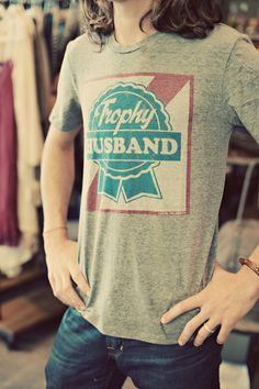Trophy Husband Shirt from Mercantile in Seaside. Perfect stocking stuffer or birthday gift!