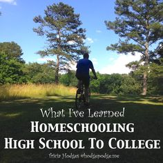 Homeschool high school to college - what I've learned from choosing curriculum to transcripts to college visits. And I'm continuing to learn!