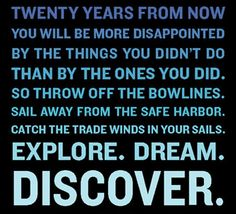 Mark Twain. Explore. Dream. Discover.