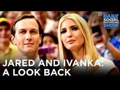 Jared & Ivanka: No Credentials Necessary | The Daily Social Distancing Show - YouTube Geneva Bible, Sick Puppies, Brain Tricks, Ex President, Jared Kushner, Executive Branch, The Daily Show, World Domination, Match Making