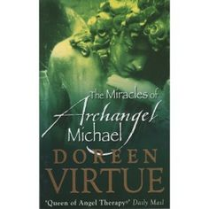 Archangel Michael has long been a protector of, and friends to, all who ask. Healer, warrior and guardian, Michael is the bringer of peace and the conqueror of darkness. Doreen Virtue, Archangel Michael, Guardian Angels, Inspirational Books, Healer, Beautiful Creatures, Darkness, Friends, Amigos