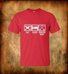 Eat sleep #dragon boat quality cotton t shirt #great gift for the #dragon #boater, View more on the LINK: http://www.zeppy.io/product/gb/2/281589305103/