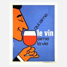 Qui Aime Le Vin Aime La Vie