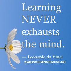 Quotes and Motivation   QUOTATION – Image :    As the quote says – Description  Leonardo Da Vinci Learning Quote For other amazing quotes visit www.motivacionsit…   Sharing is love, sharing is everything
