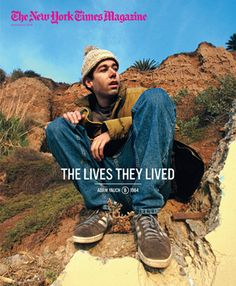 "The New York Times Magazine THE LIVES THEY LIVED - Adam ""MCA"" Yauch"