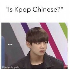 "someone asked me if kpop was ""kid's pop"" Bish, there is nothing that's kid related with kpop….. especially with the boy groups….."