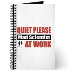 Mad Scientist Work Journal on CafePress.com
