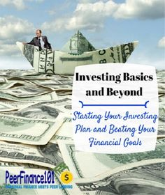 #Investing basics and beyond - get the basics in #stocks and other investments to get started now.