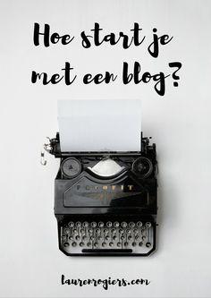 Hoe begin je met je eigen blog? Hoe maak je een website? Wat maakt dat mensen jouw blog ook effectief lezen? Leer het hier!