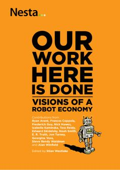 Nesta's report our work here is done robot economy
