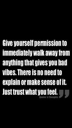 Trust your instincts.