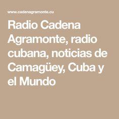 Radio Cadena Agramonte, radio cubana, noticias de Camagüey, Cuba y el Mundo