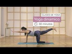 Yoga class: Dynamic Yoga minutes) - 7 - Yoga y Ejercicios - Yoga Bikram Yoga, Kundalini Yoga, Ashtanga Yoga, Vinyasa Yoga, Yoga Flow, Dynamic Yoga, Yoga Today, Restorative Yoga Poses, Yoga