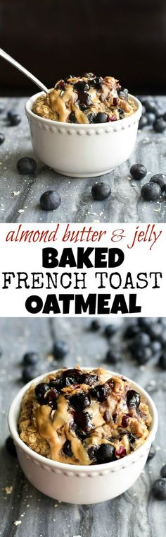 Baked AB&J French Toast Oatmeal