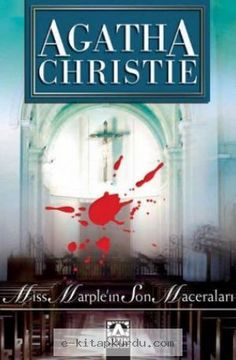 Agatha Christie - Miss Marple'ın Son Maceraları Pdf İndir Murder Mysteries, Cozy Mysteries, Miss Marple, Teen Party Games, Agatha Christie, Mystery Novels, Design Quotes, Google Play, Finals