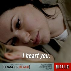 We heart you too. ‪#‎OITNB‬ I'd so be lesbian with Alex! ugh