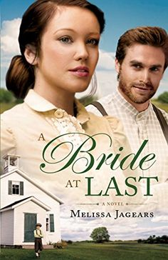 A Bride at Last by Melissa Jagears http://smile.amazon.com/dp/0764211706/ref=cm_sw_r_pi_dp_LfIwub1QZ5WR0