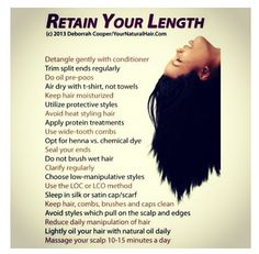 How to retain length for natural hair..following at least half of the rules for healthy hair.