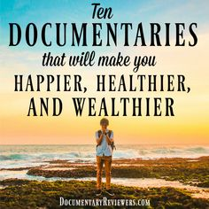 Jun 2019 - Who doesn't want to be happier, healthier, and wealthier? These documentaries make the task simple! They will all improve your life no matter what you're searching for. Best Documentaries On Netflix, Health Documentaries, Netflix Movies To Watch, Good Movies To Watch, Best Movies List, Movie List, Family Movies, Book Tv, Film Movie