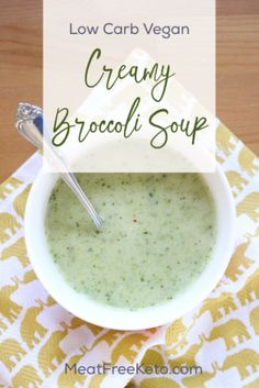 Low Carb Vegan Broccoli Soup | Meat Free Keto - A creamy and delicious dairy free, soy free and super simple broccoli soup recipe!