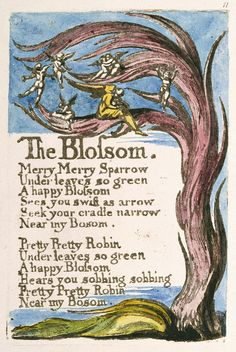 "Songs of Innocence and of Experience, object 13 (Bentley 11, Erdman 11, Keynes 11) ""The Blossom"" (copy A, 1795, British Museum, London)"