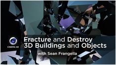 How to Fracture and Destroy 3D Buildings and Objects in Cinema 4D - Free...