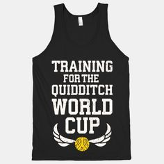 Training For The Quidditch World Cup | HUMAN | T-Shirts, Tanks, Sweatshirts and Hoodies