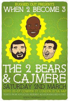 """2 March 2013 - The 2 Bears & Cajmere, XOYO """"The 2 Bears aka Hot Chip's Joe Goddard and DJ supremo Raf Rundell have teamed up with Bugged Out to present the ultimate house party down at XOYO tonight."""" via Spoonfed"""