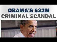 JUST IN – Barack Obama in Massive $22 MILLION Criminal Scandal. What Should Happen? - YouTube