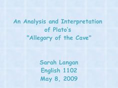 an analysis of platos critique of the art in the simile of the cave Education and plato's parable of the cave (517b1-2) a few pages earlier, in the sun simile, plato distinguishes between the visible realm and the intelligible realm education, plato remarks, should be the art of orientation.