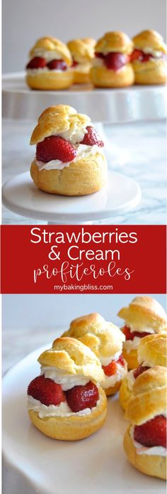 Strawberries and Cream Profiteroles - an elegant dessert that's easy to make, these strawberries and cream profiteroles (or cream puffs) are perfectly balanced with fresh berries and lightly sweetened cream. | ChicChicFindings.etsy.com