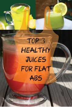 Top 3 Healthy Juices for flat abs