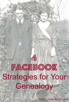 4 Facebook Strategies for Your Genealogy
