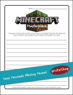 Here's a fun Minecraft FREE printable writing prompt to entice kids to describe the tools and materials they would use to create a Minecraft structure.