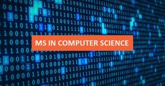 MS in Computer Science in USA: Top Universities, Hottest Specializations and Application Tips for International Students Science Tutor, Science Student, Top Colleges, Top Universities, Ms In Computer Science, Ms In Us, College Usa, Usa University, Computer Architecture