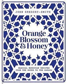 Orange Blossom & Honey: Magical Moroccan recipes from the... https://www.amazon.co.uk/dp/0857834150/ref=cm_sw_r_pi_awdb_t1_x_bjBaBb6HECZNX