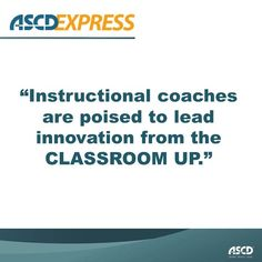 Learn how instructional coaches can establish themselves as a strong resource for educational innovation.