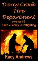 Darcy-Creek Fire Department Vol 1-3 Faith, Family, Firefighting, an ebook by Kacy Andrews at Smashwords, This boxed set will allow you to enjoy visiting the outskirts of Darcy-Creek where you'll meet the unsung heroes of the Darcy-Creek Volunteer Fire Department. James, Zack, Roy, Reg, Mack, Samantha, and Captain Kelly take their day jobs and personal lives seriously, but are always ready for the pager tones that will send them running to help someone in need.