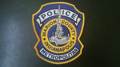 Indianapolis Metropolitan Police Patch, Marion County, Indiana (Current 2010 Issue) - Capitals Display